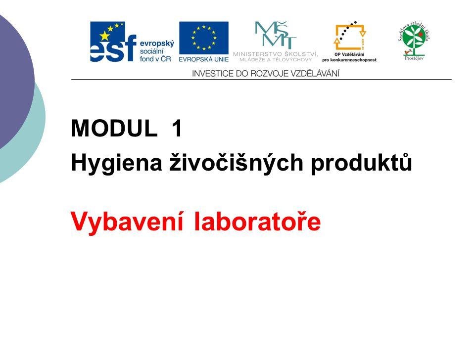 Slide 1 MODUL 1 Hygiena živočišných produktů Vybavení laboratoře