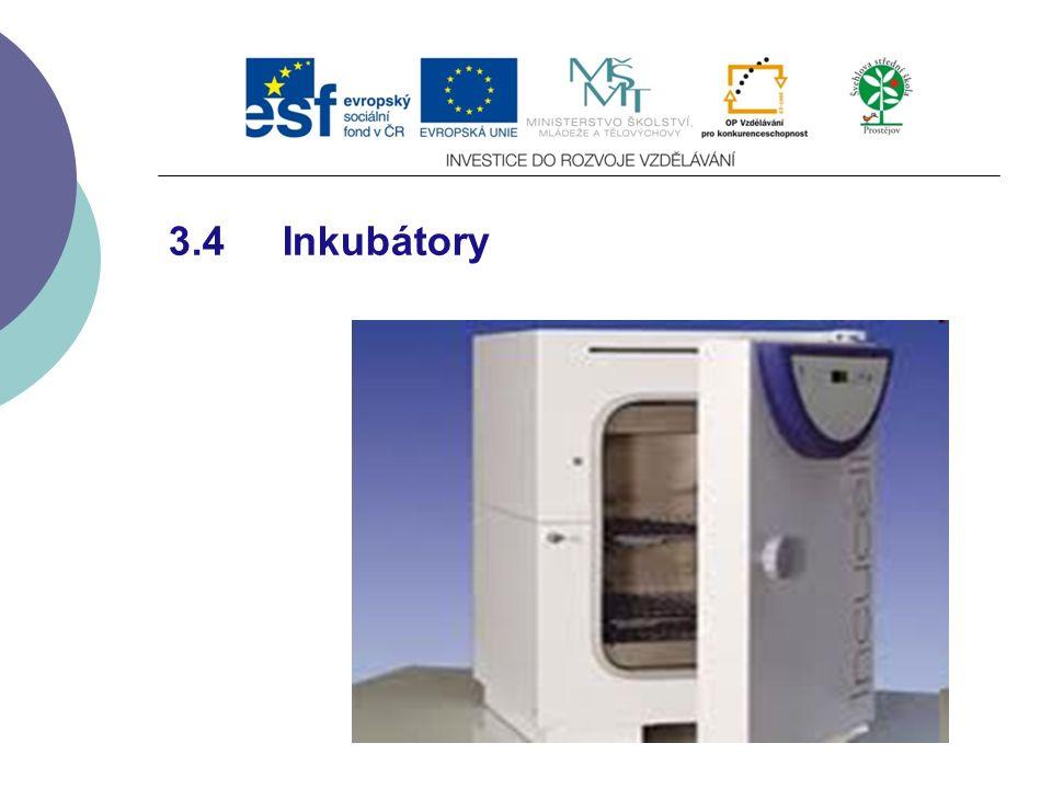 3.4 Inkubátory