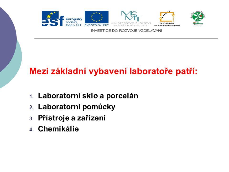 Slide 2…atd Mezi základní vybavení laboratoře patří: 1.