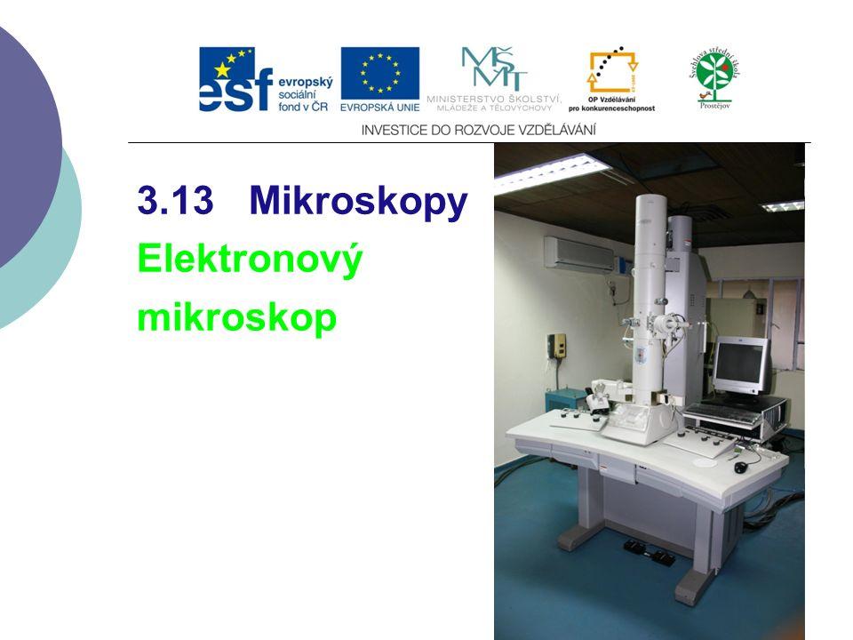 3.13 Mikroskopy Elektronový mikroskop