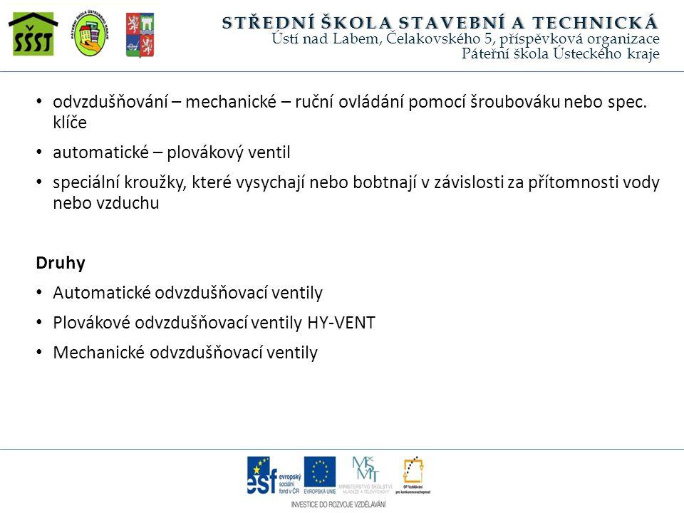 Zdroje TAJBR, Stanislav.Vytápění. Mostecká 9 Praha 1:Sobotáles, 1998, ISBN 80-85920- 53-0 Str.