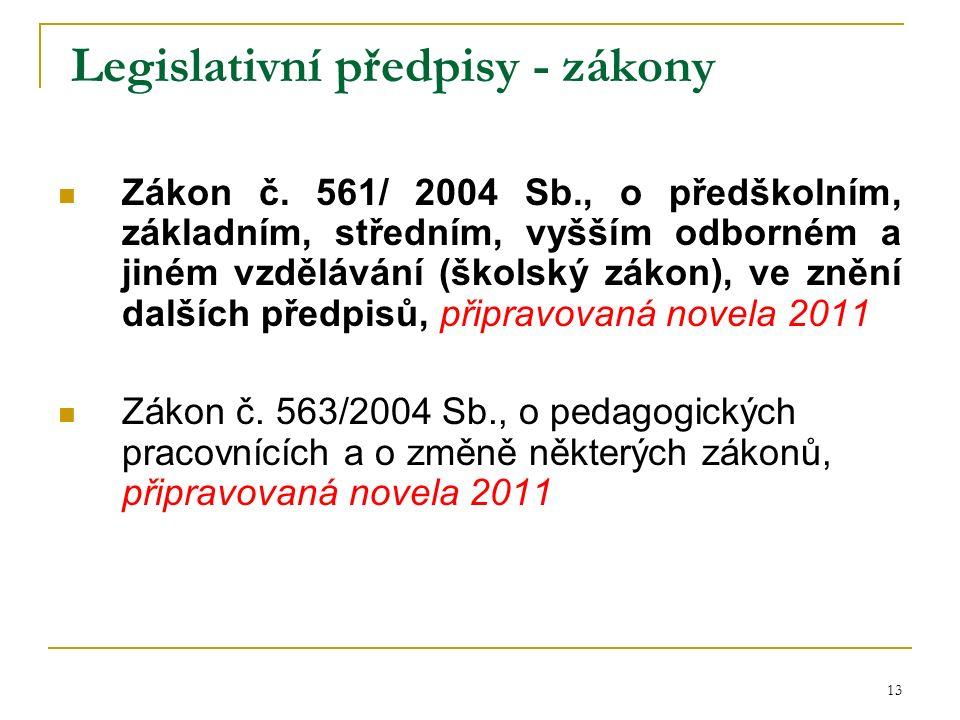 Legislativní předpisy - zákony Zákon č.