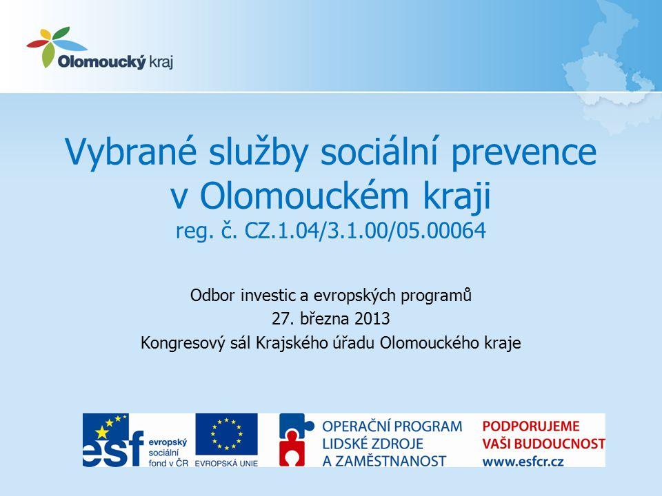 Vybrané služby sociální prevence v Olomouckém kraji reg.