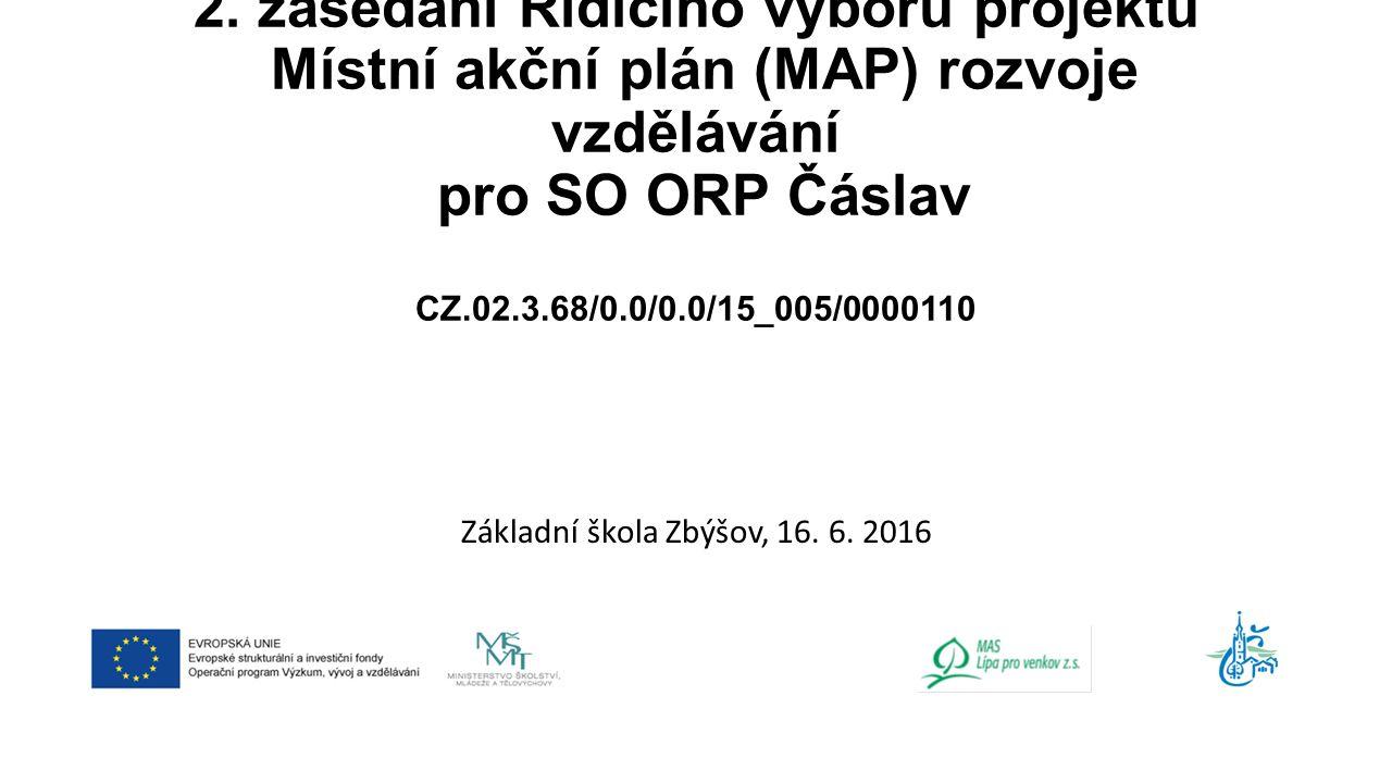 2. zasedání Řídícího výboru projektu Místní akční plán (MAP) rozvoje vzdělávání pro SO ORP Čáslav CZ.02.3.68/0.0/0.0/15_005/0000110 Základní škola Zbý