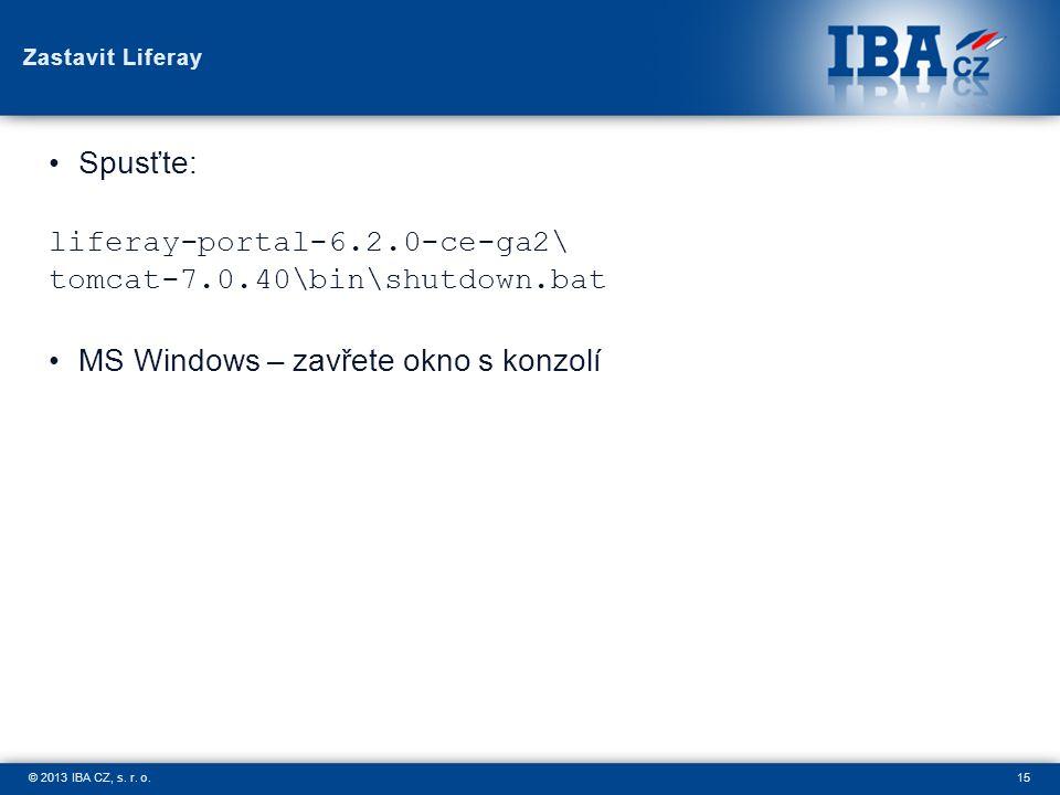 15© 2013 IBA CZ, s. r. o.
