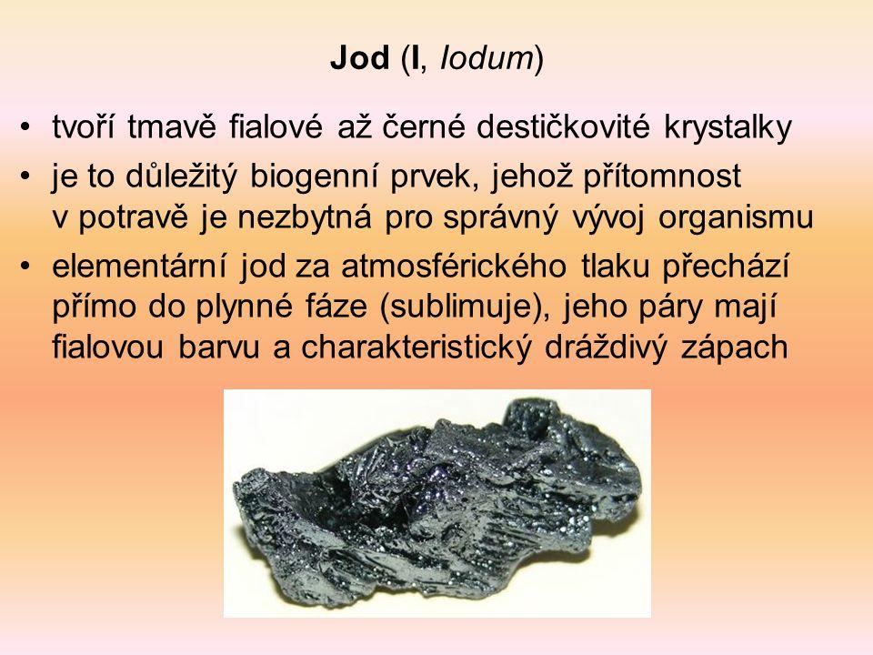Jod (I, Iodum) tvoří tmavě fialové až černé destičkovité krystalky je to důležitý biogenní prvek, jehož přítomnost v potravě je nezbytná pro správný v