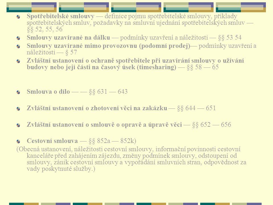 Spotřebitelské smlouvy — definice pojmu spotřebitelské smlouvy, příklady spotřebitelských smluv, požadavky na smluvní ujednání spotřebitelských smluv