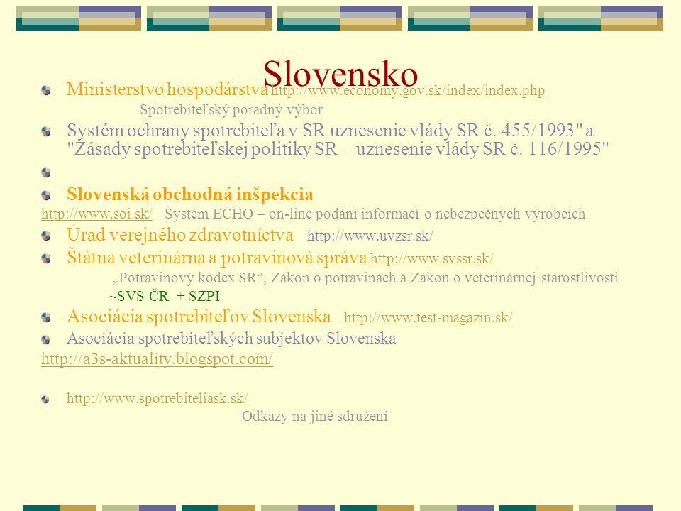 Slovensko Ministerstvo hospodárstva http://www.economy.gov.sk/index/index.php http://www.economy.gov.sk/index/index.php Spotrebiteľský poradný výbor S