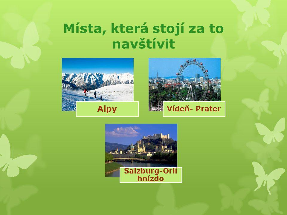 Místa, která stojí za to navštívit Alpy Vídeň- Prater Salzburg-Orlí hnízdo
