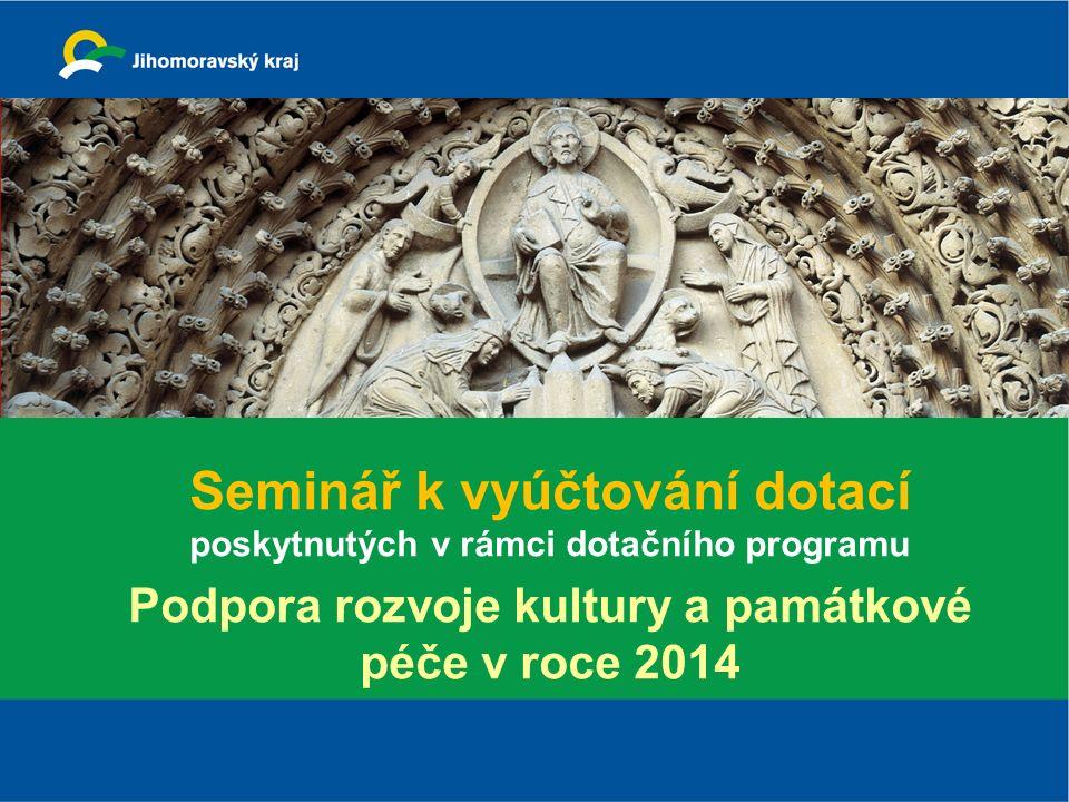 Seminář k vyúčtování dotací poskytnutých v rámci dotačního programu Podpora rozvoje kultury a památkové péče v roce 2014
