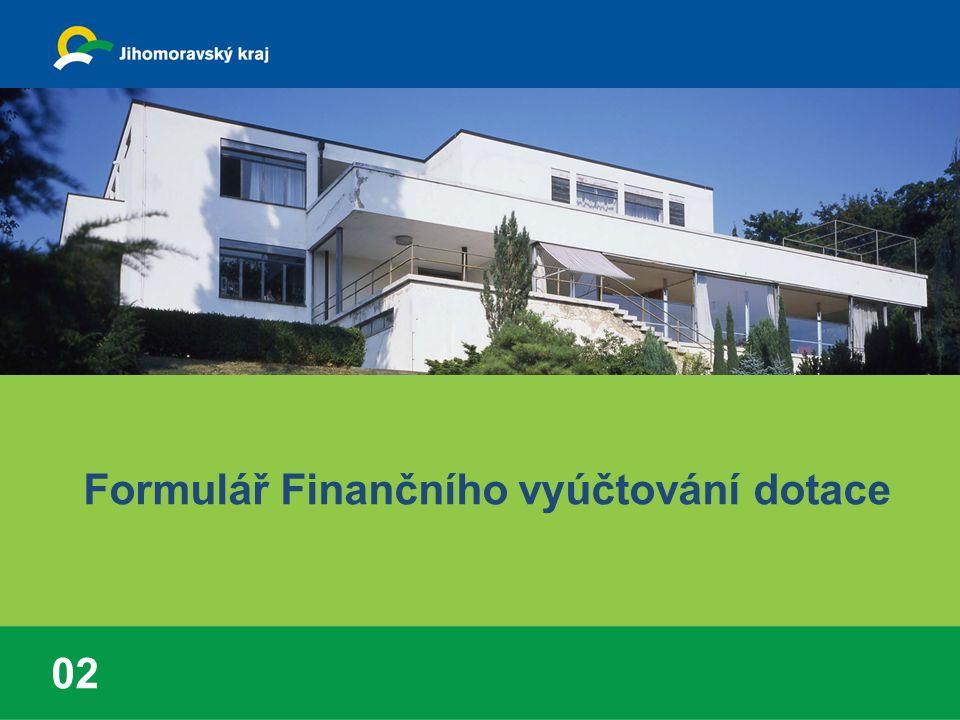 formulář Finanční vyúčtování dotace (FV) (viz vzor) čl.