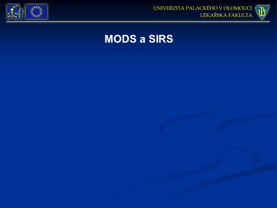 MODS a SIRS