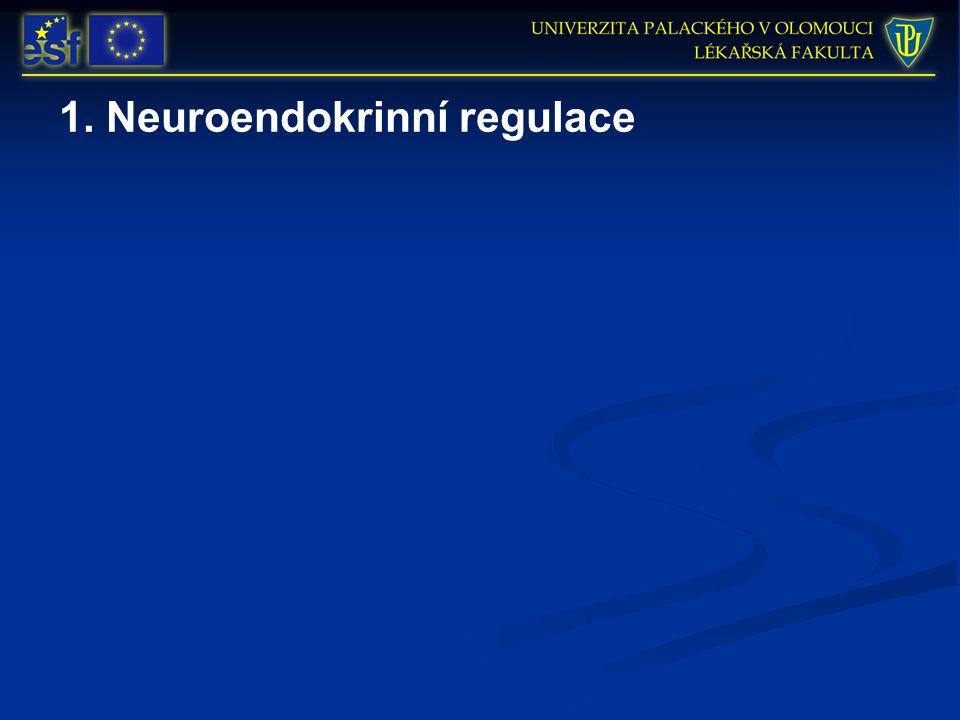 1. Neuroendokrinní regulace