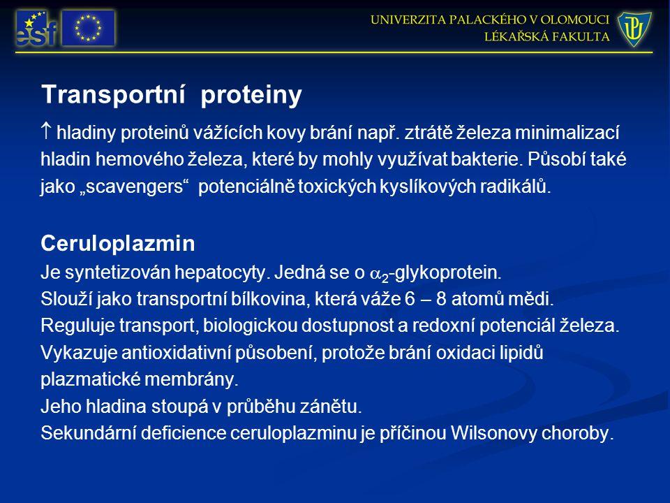 Transportní proteiny  hladiny proteinů vážících kovy brání např.