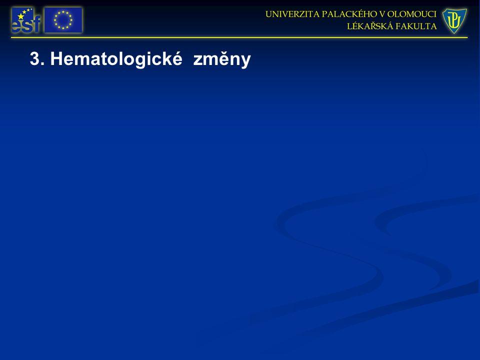 3. Hematologické změny