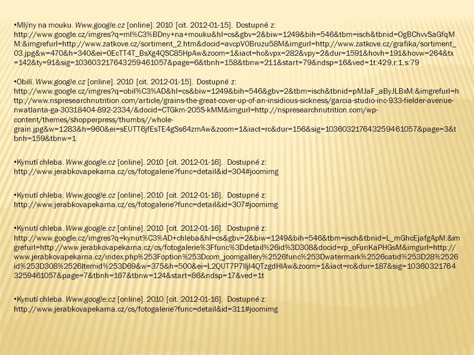 Mlýny na mouku. Www.google.cz [online]. 2010 [cit.