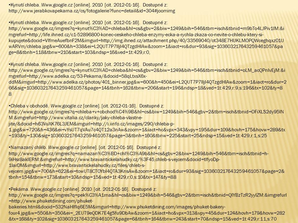 Kynutí chleba. Www.google.cz [online]. 2010 [cit.