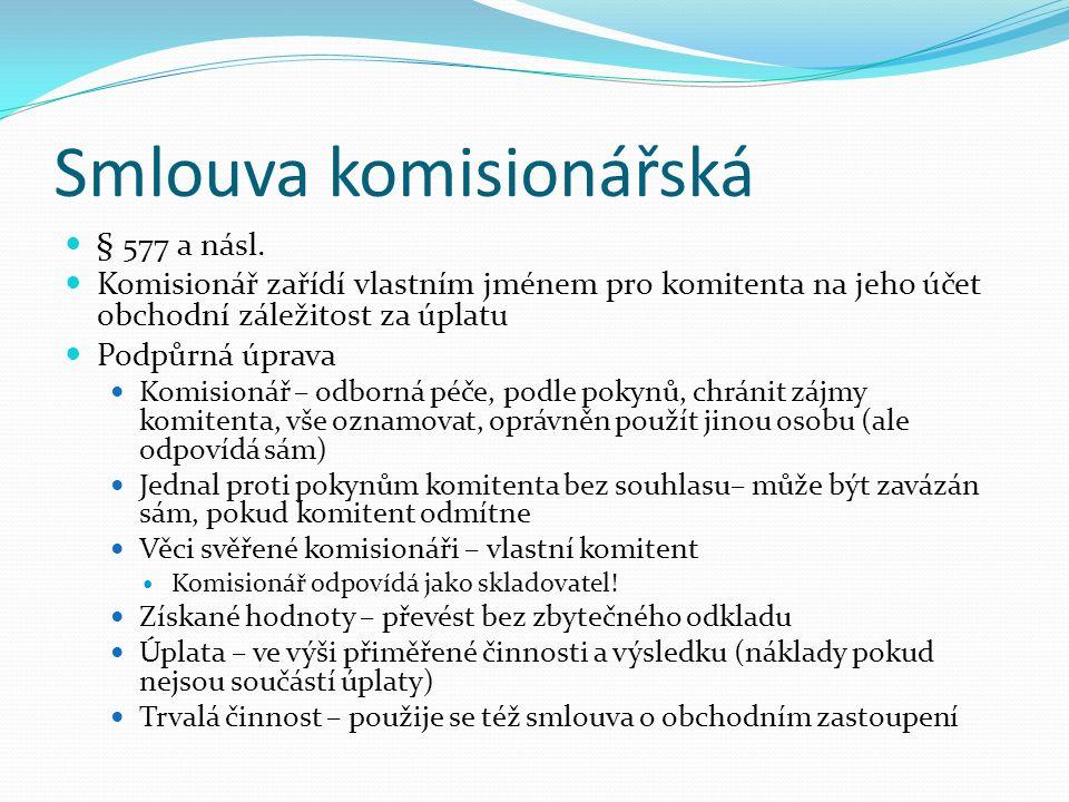 Smlouva komisionářská § 577 a násl.