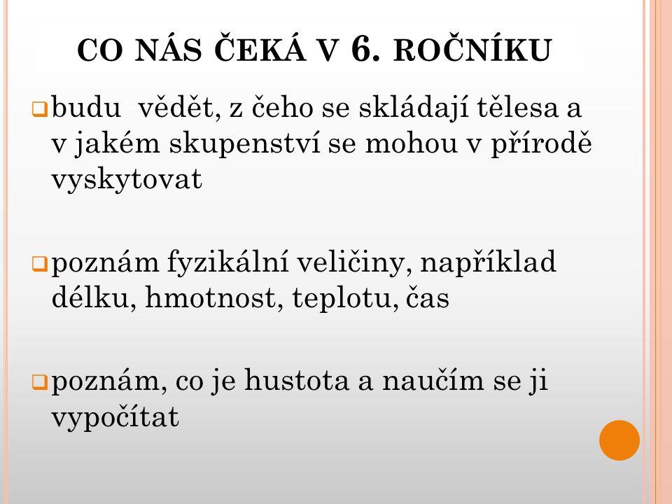 CO NÁS ČEKÁ V 6.