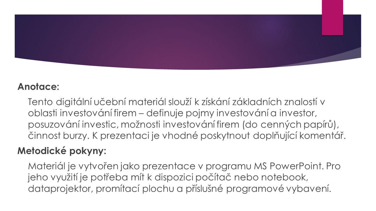  Burza je organizovaným trhem, kde je obchodován určitý typ zboží za přesně vymezených podmínek  Burzy dělíme podle předmětu obchodu, který organizují:  Komoditní burza = obchod s komoditami (materiály, surovinami, potravinami…); v ČR Komoditní burza Praha  Devizová burza = obchod s národními měnami  Burza CP = obchod s CP; v ČR Burza cenných papírů Praha