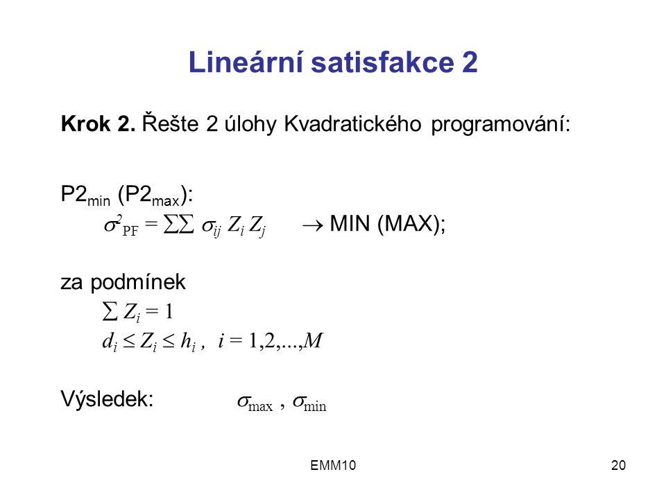 EMM1020 Lineární satisfakce 2 Krok 2.