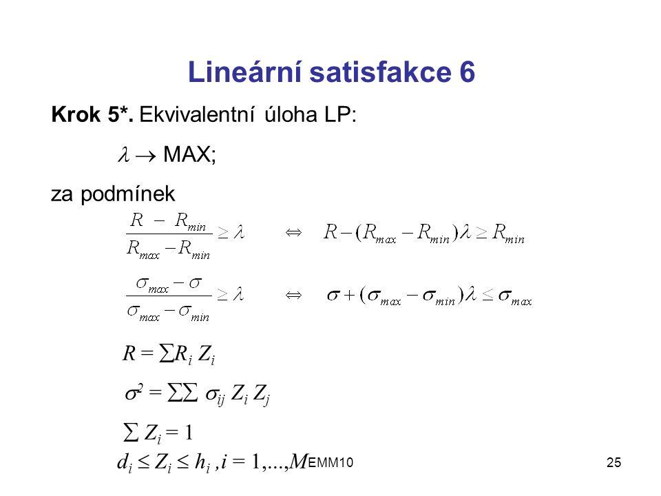 EMM1025 Lineární satisfakce 6 Krok 5*.