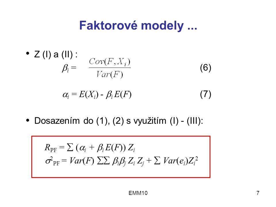 EMM107 Faktorové modely...