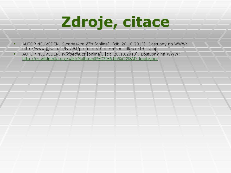Zdroje, citace   AUTOR NEUVEDEN. Gymnasium Zlín [online].
