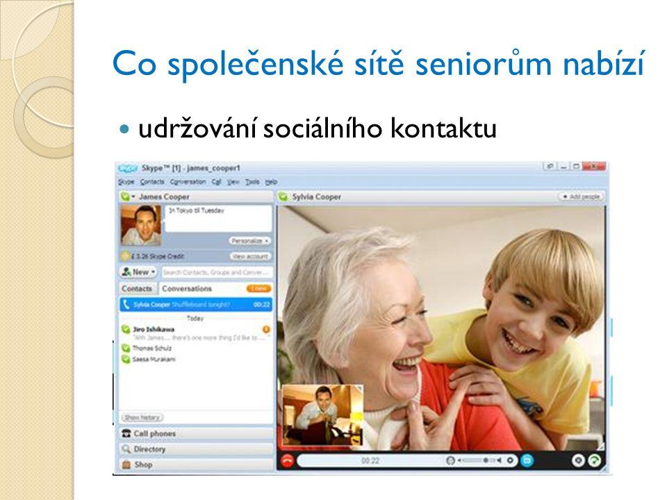 Co společenské sítě seniorům nabízí udržování sociálního kontaktu