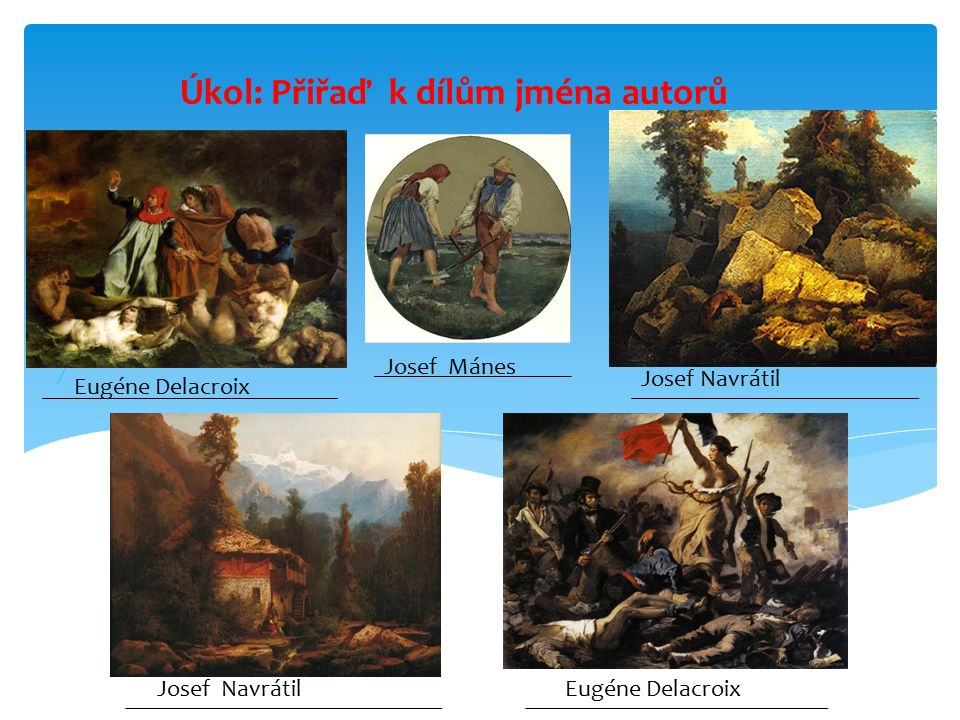 Eugéne Delacroix Josef Mánes Josef Navrátil Eugéne Delacroix