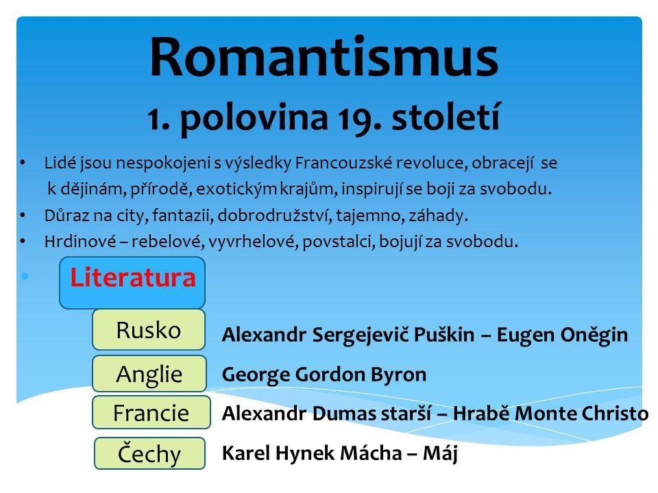 …..Haydn..... ….. Byron …...… Puškin …..…. Mácha ….