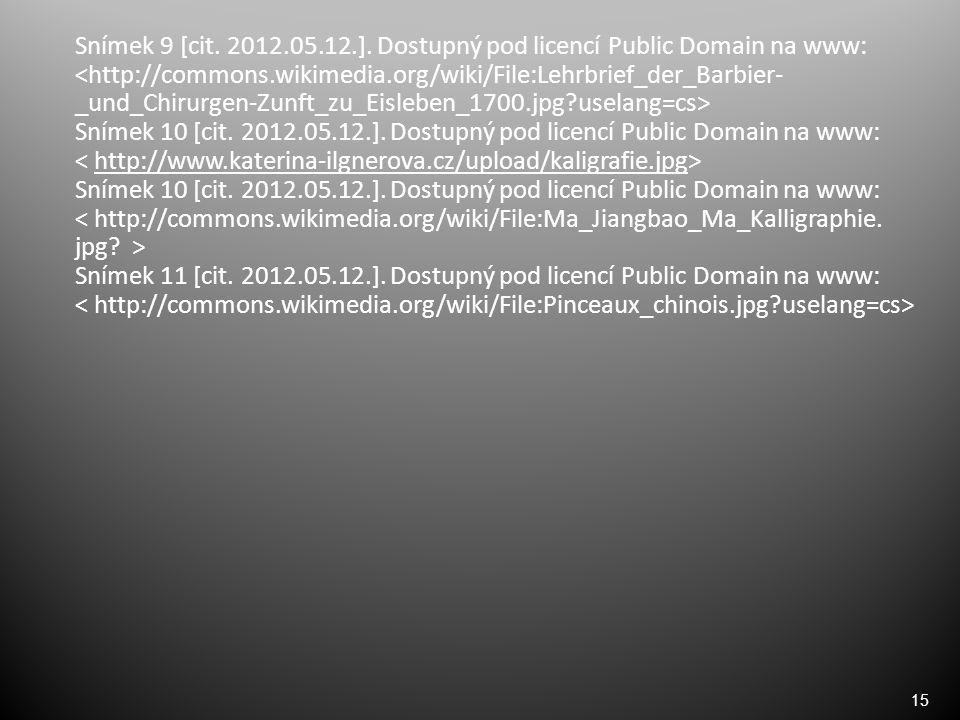 15 Snímek 9 [cit. 2012.05.12.].