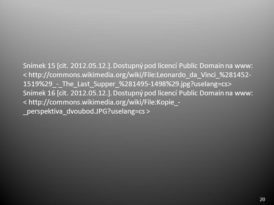 20 Snímek 15 [cit. 2012.05.12.].