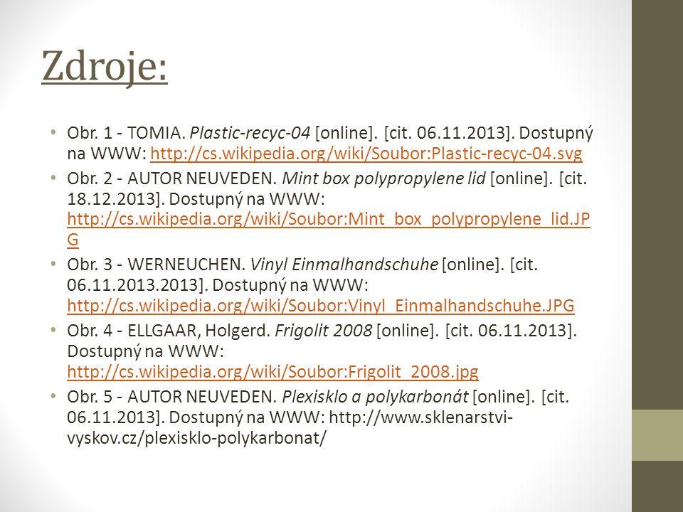 Zdroje: Obr. 1 - TOMIA. Plastic-recyc-04 [online].