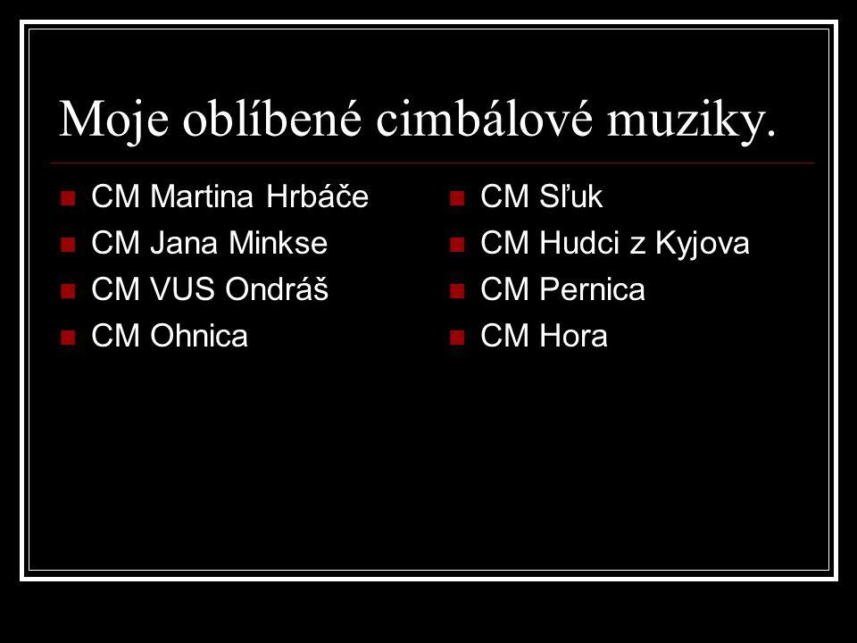 CM VUS Ondráš, CM Martina Hrbáče