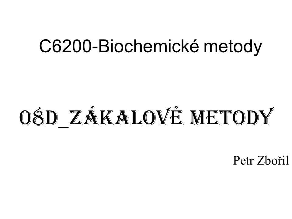 C6200-Biochemické metody 08D_zákalové metody Petr Zbořil