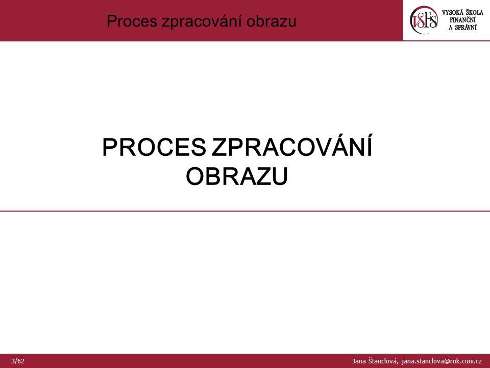 64 × 64Originál 256 × 256 Příklady vzorkování - III 34/62 Jana Štanclová, jana.stanclova@ruk.cuni.cz