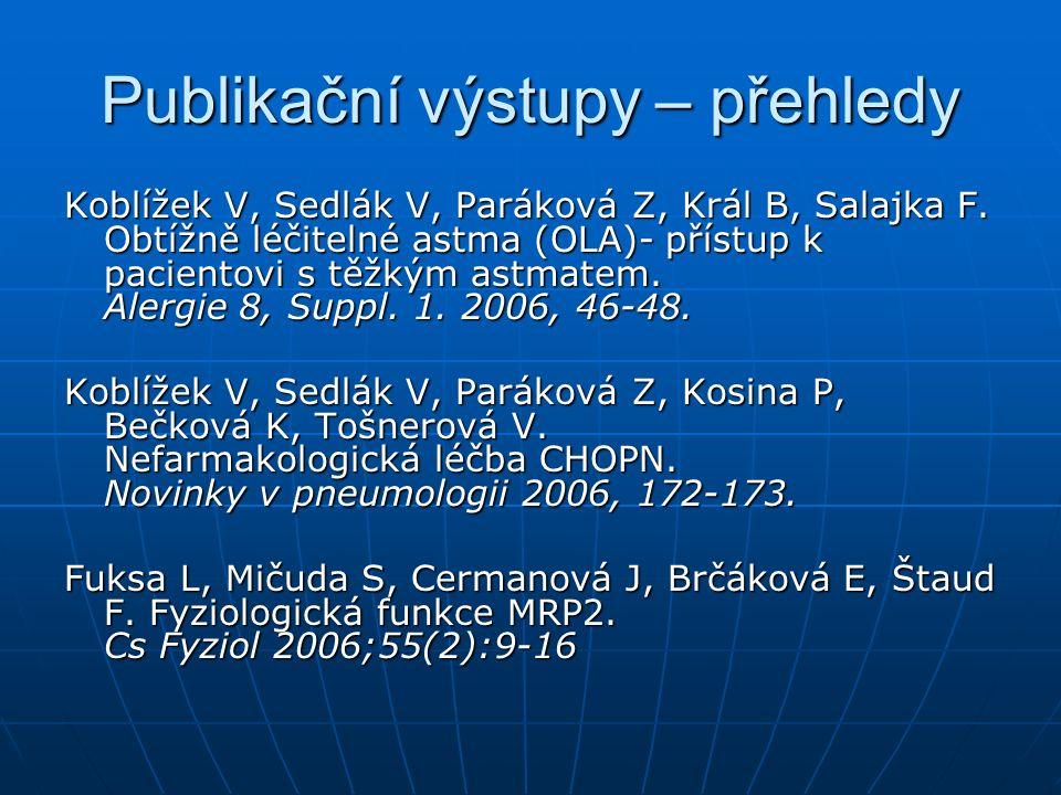 Publikační výstupy – přehledy Koblížek V, Sedlák V, Paráková Z, Král B, Salajka F.