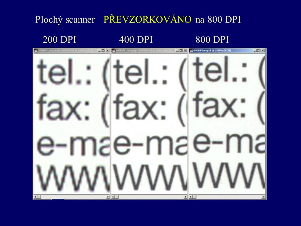 Plochý scanner PŘEVZORKOVÁNO na 800 DPI 200 DPI 400 DPI 800 DPI