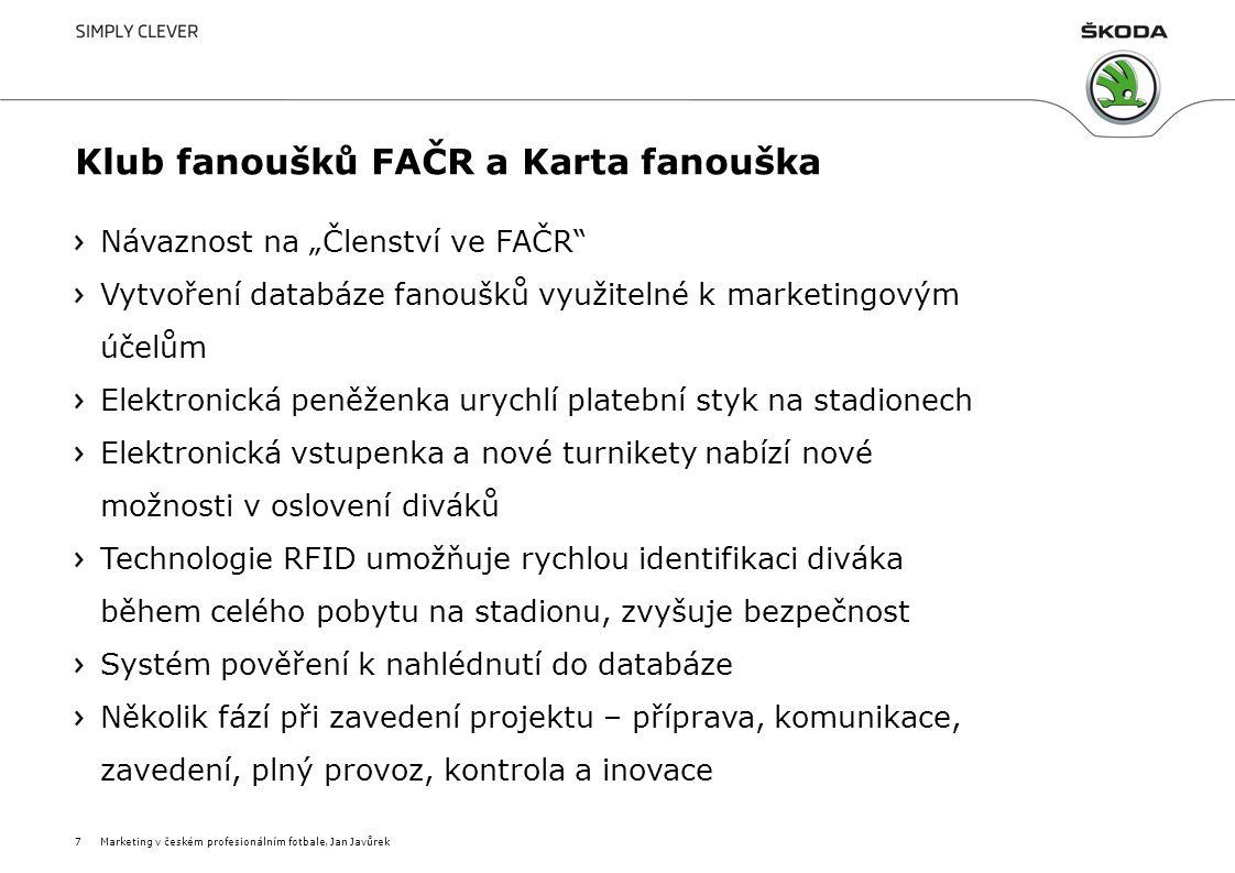 Výsledky práce Osvětlení marketingových témat, která jsou relevantní pro fotbalové prostředí – jednoduše, stručně a srozumitelně i pro odborníky, kteří se nepohybují ve fotbalovém prostředí Rozhovory Sesbírané názory předních českých fotbalových marketérů Identifikace rezerv v českém fotbalovém marketingu (skepse, nechuť ke změnám, nedostatečná péče o fotbalového fanouška …) Vytvoření databáze fanoušků Marketingový nástroj využitelný z mnoha hledisek Velmi cenná komodita při jednání s případnými sponzory a partnery Prostředek k získání dalších finančních prostředků -> zvýšení sportovní úrovně.