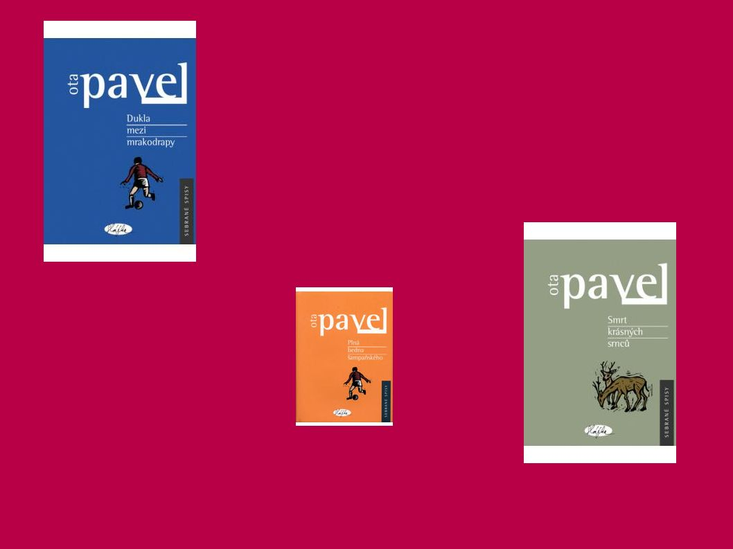 Smrt krásných srnců ● je kniha sedmi povídek, ve kterých spisovatel Ota Pavel vzpomíná na šťastné dětství před válkou i hořký okupační úděl smíšené židovské rodiny.