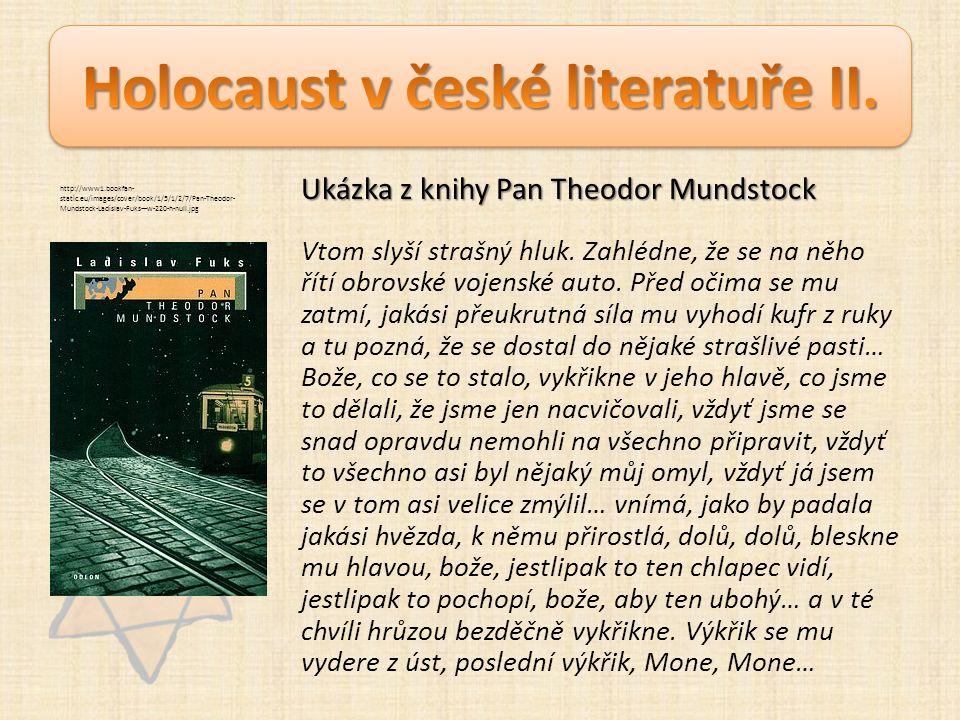 Ukázka z knihy Pan Theodor Mundstock Vtom slyší strašný hluk.