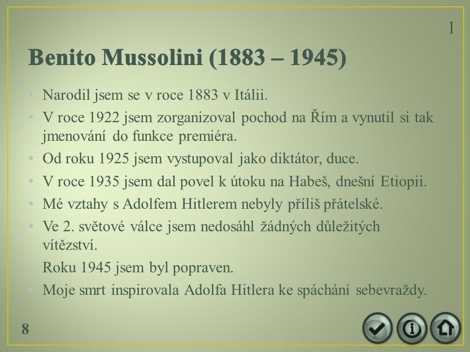 Narodil jsem se v roce 1883 v Itálii.