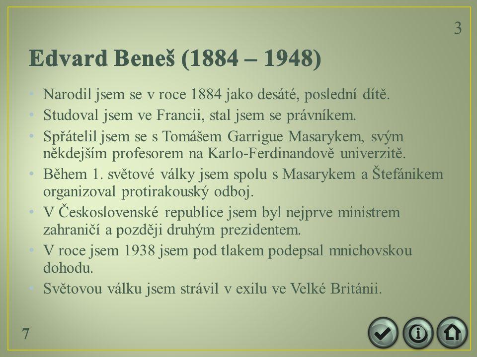 Narodil jsem se v roce 1884 jako desáté, poslední dítě.