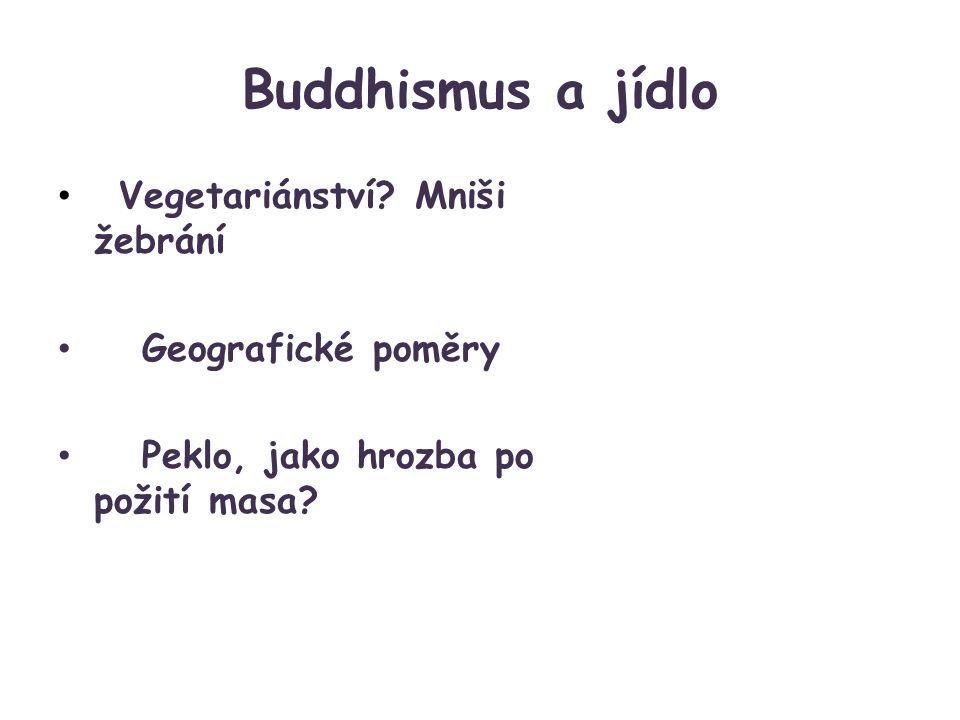 Buddhismus a jídlo Vegetariánství.