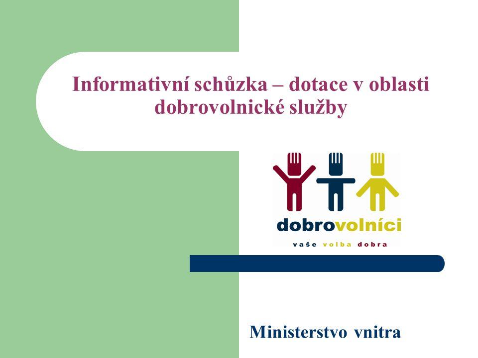 Informativní schůzka – dotace v oblasti dobrovolnické služby Ministerstvo vnitra