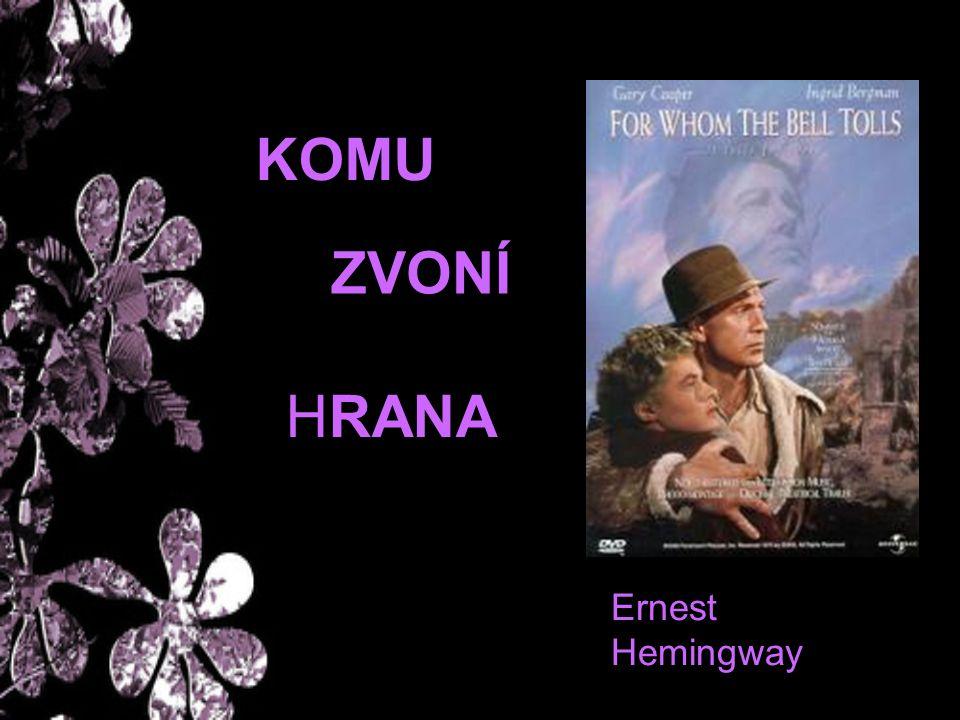 KOMU ZVONÍ HRANA Ernest Hemingway