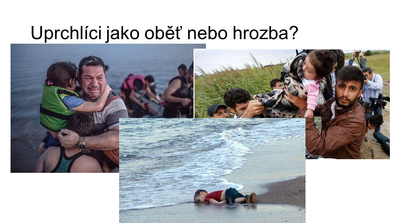 Uprchlíci jako oběť nebo hrozba?