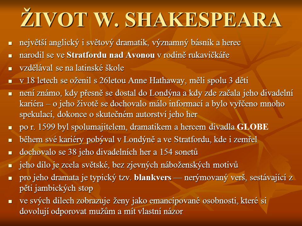 HISTORICKÉ A POHÁDKOVÉ HRY Jindřich IV.Jindřich V.