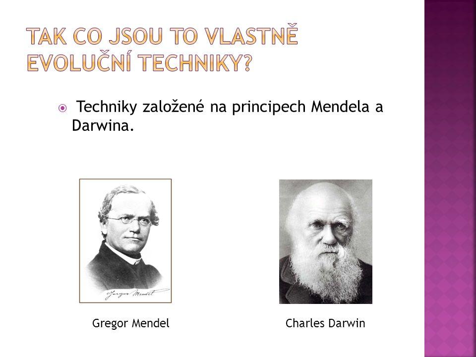  Techniky založené na principech Mendela a Darwina. Gregor MendelCharles Darwin